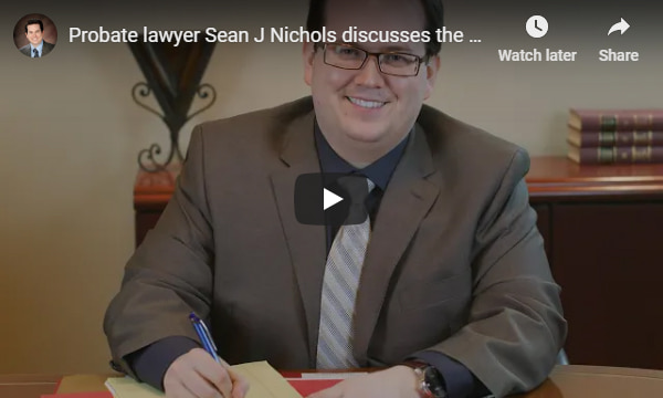YouTube video overlay that plays a video of probate lawyer Sean J Nichols discussing the process of probate in Michigan