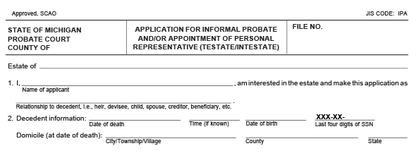 Blank copy of a Michigan probate form used for real estate or property with a headline that reads application for informal probate or appointment of personal representative