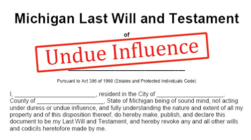 A screenshot of a Michigan Last Will and Testament document with a stamp of Undue Influence imprinted in the middle of the image